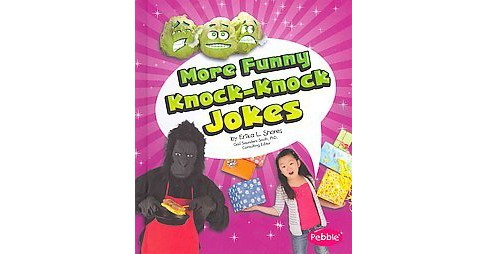 More Funny Knock-Knock Jokes (Library) (Erika L. Shores) - image 1 of 1