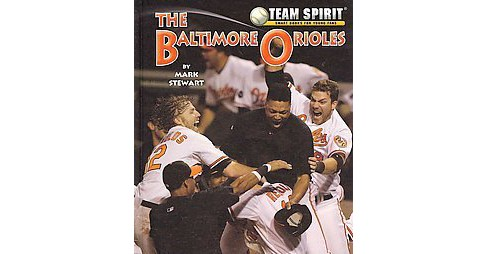 Baltimore Orioles, the (Library) (Mark Stewart) - image 1 of 1