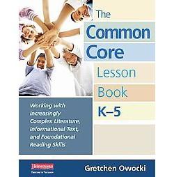 The Common Core Lesson Book, K-5 (Paperback)