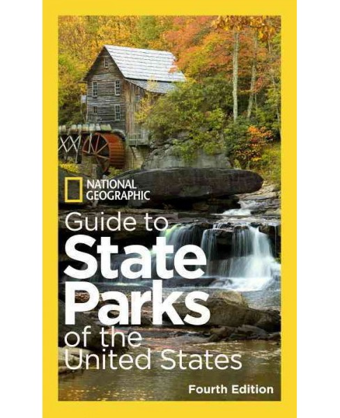 National Geographic Guide to State Parks of the United States, 4th Edition (Paperback) - image 1 of 1