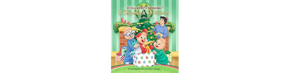 Chipmunk Christmas : With Sound and Music (Hardcover) (Ross Bagdasarian & Janice Karman)