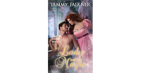 Lady and Her Magic (Paperback) (Tammy Falkner) - image 1 of 1