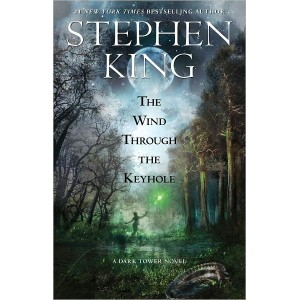 The Wind Through the Keyhole (Paperback) by Stephen King
