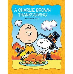 Charlie Brown Thanksgiving (Library) (Charles M. Schulz)