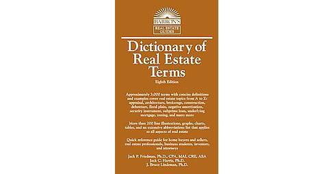 Dictionary of Real Estate Terms (Revised) (Paperback) (Ph.d Jack P. Friedman & Ph.d Jack C. Harris & - image 1 of 1