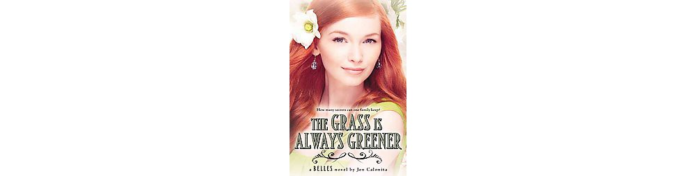 The Grass Is Always Greener (Hardcover)