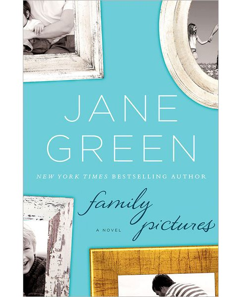 Family Pictures (Hardcover) (Jane Green) - image 1 of 1