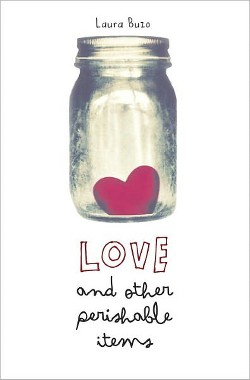 Love and Other Perishable Items (Hardcover) (Laura Buzo)