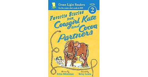 Favorite Stories from Cowgirl Kate and Cocoa Partners (Hardcover) (Erica Silverman) - image 1 of 1