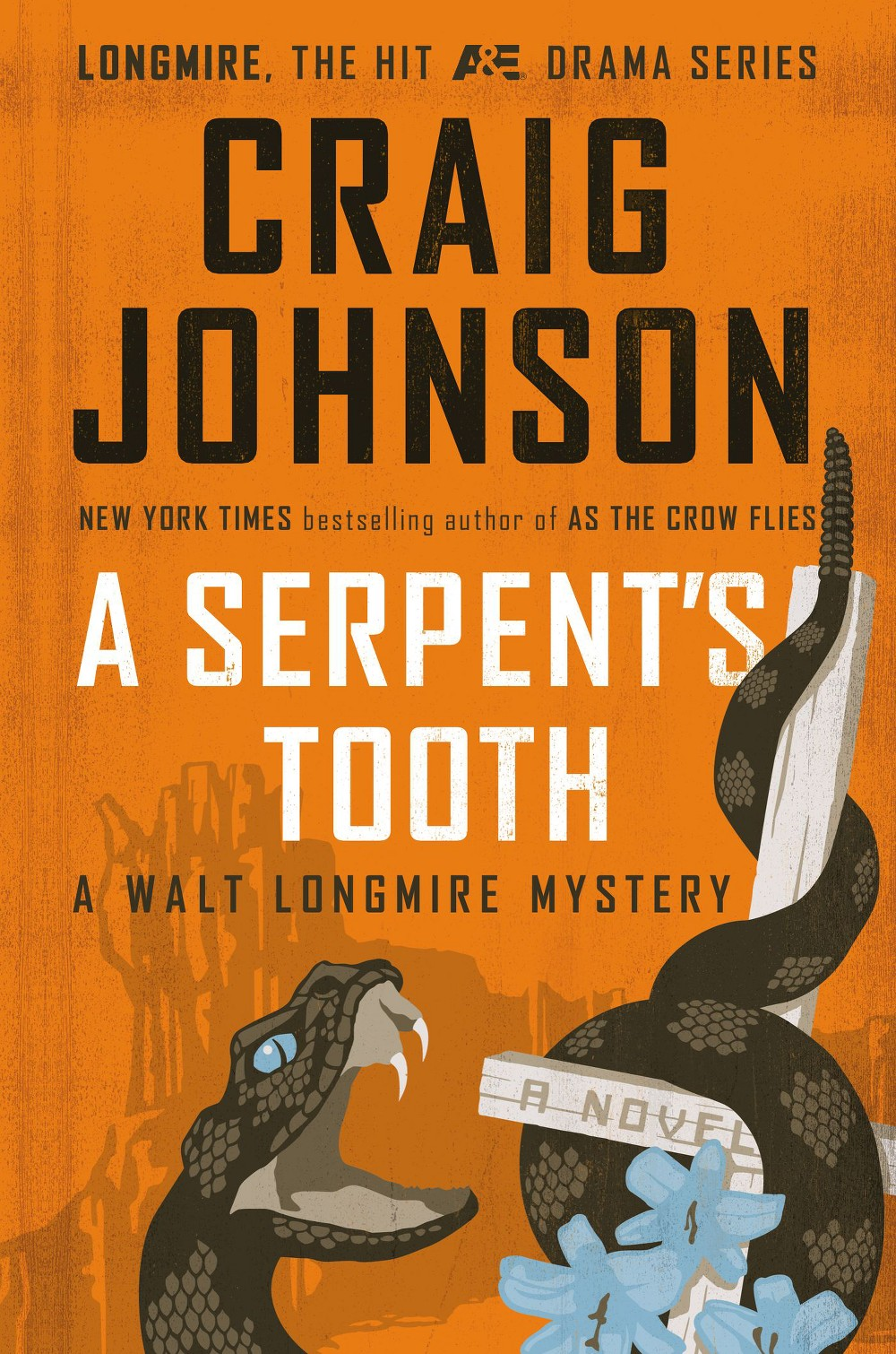 Serpent's Tooth (Hardcover) (Craig Johnson)