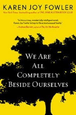 We Are All Completely Beside Ourselves (Hardcover) (Karen Joy Fowler)
