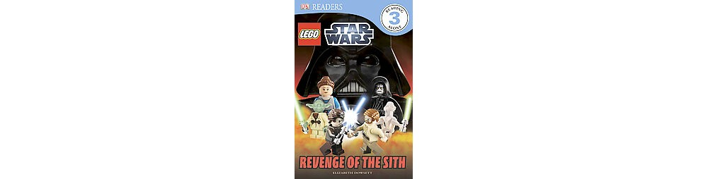 Revenge of the Sith (Paperback) by Dorling Kindersley Inc.