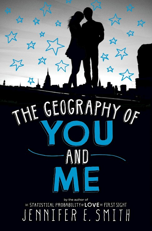 Geography of You and Me (Hardcover) (Jennifer E. Smith) - image 1 of 1