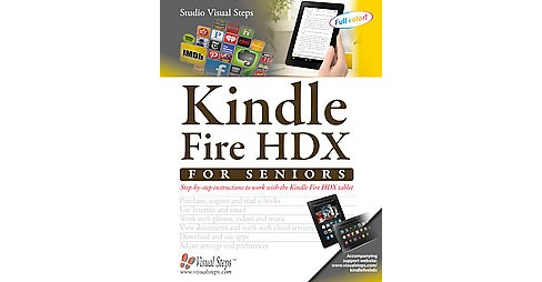 Kindle Fire Hdx for Seniors (Paperback) - image 1 of 1