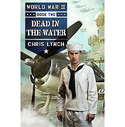 Dead in the Water (Hardcover) (Chris Lynch)