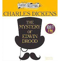 Mystery of Edwin Drood (Unabridged) (CD/Spoken Word) (Charles Dickens)