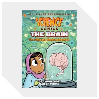 Science Comics: The Brain - by  Tory Woollcott (Paperback)