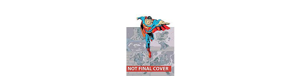 Superman: The Man of Steel : Believe (Paperback)