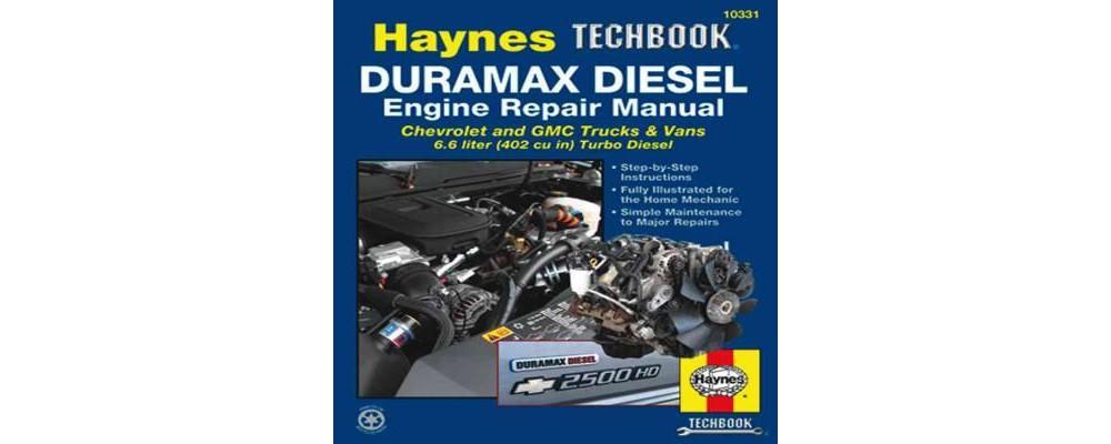 The Haynes Duramax Diesel Engine Repair Manu ( Haynes Tec...