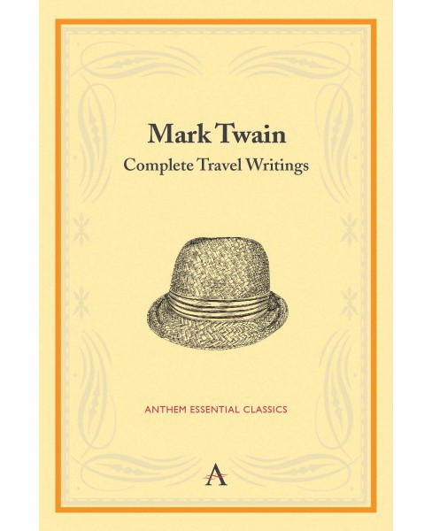 Mark Twain : Complete Travel Writings (Paperback) - image 1 of 1