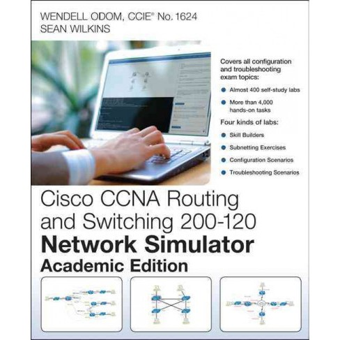 Cisco Ccna Routing and Switching 200-120 Network Simulator : Academic Edition (Hardcover) (Wendell Odom - image 1 of 1
