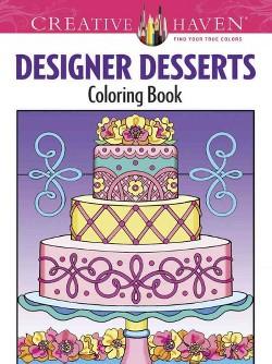 Designer Desserts Adult Coloring Book