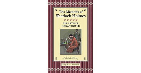 Memoirs of Sherlock Holmes (New) (Hardcover) (Sir Arthur Conan Doyle) - image 1 of 1