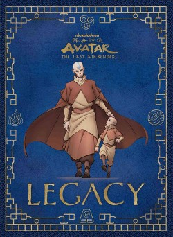 Avatar : The Last Airbender: Legacy (Hardcover) (Michael Teitelbaum)