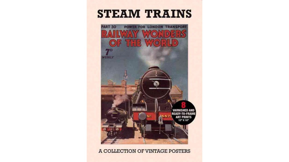 Poster Pack - Steam Trains : A Collection of Vintage Posters