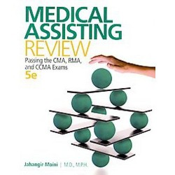 Medical Assisting Review : Passing the CMA, RMA, and CCMA Exams (Paperback) (Jahangir Moini)