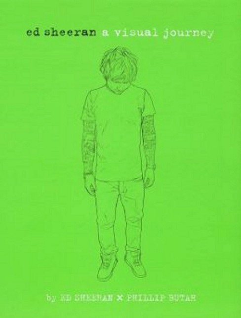 Ed Sheeran : A Visual Journey (Hardcover) - image 1 of 1