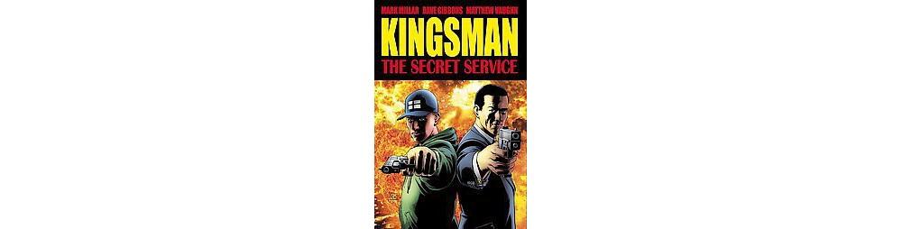 Kingsman : The Secret Service (Media Tie-In) (Paperback) (Mark Millar & Matthew Vaughn)