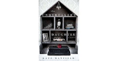 Undertaker's Daughter (Hardcover) (Kate Mayfield) - image 1 of 1