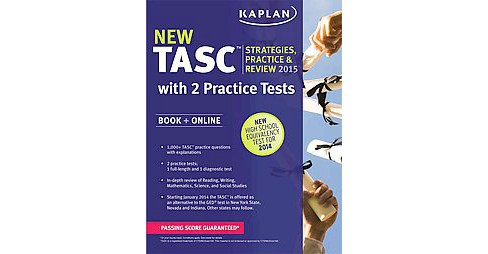 Kaplan TASC 2015-2016 : Strategies, Practice, & Review: With 2 Practice Tests (Paperback) - image 1 of 1