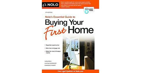 Nolo's Essential Guide to Buying Your First Home (Paperback) (Ilona Bray & Alayna Schroeder & Marcia - image 1 of 1