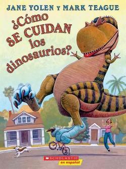Como se cuidan los dinosaurios? / How Do Dinosaurs Stay Safe? (Paperback) (Jane Yolen)