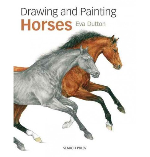 Drawing and Painting Horses (Reprint) (Paperback) (Eva Dutton) - image 1 of 1