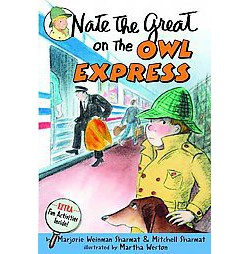 Nate The Great On The Owl Express (Reissue) (Paperback) (Marjorie Weinman Sharmat & Mitchell Sharmat)