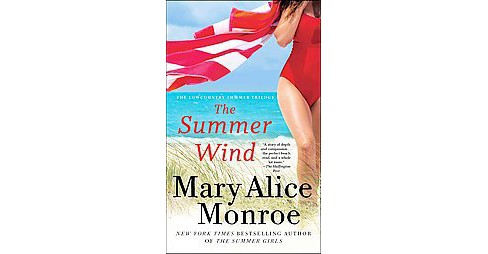Summer Wind (Reprint) (Paperback) (Mary Alice Monroe) - image 1 of 1