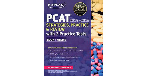 Kaplan PCAT 2015-2016 + Online : Strategies, Practice, and Review: With 2 Practice Tests (Paperback) - image 1 of 1