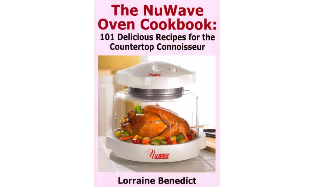 The NuWave Oven Cookbook (Paperback)