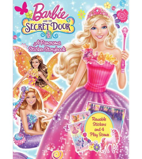 Barbie and the Secret Door : A Panorama Sticker Storybook (Paperback) - image 1 of 1