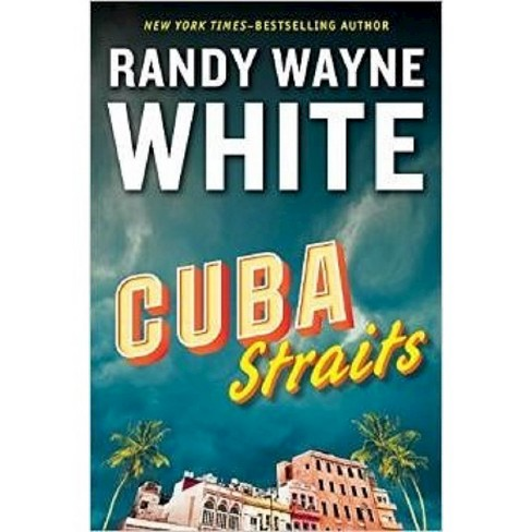 Cuba Straits (Hardcover) (Randy Wayne White) - image 1 of 1