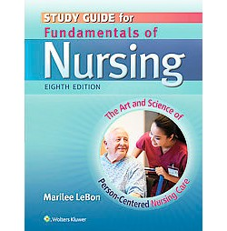 Fundamentals of Nursing : The Art and Science of Person-Centered Nursing Care (Study Guide) (Paperback)