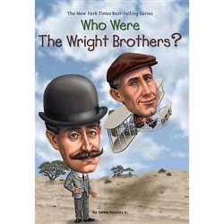 Who Were the Wright Brothers? (Paperback) (Jr. James Buckley)