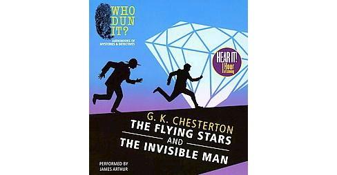 Flying Stars and the Invisible Man (Unabridged) (CD/Spoken Word) (G. K. Chesterton) - image 1 of 1