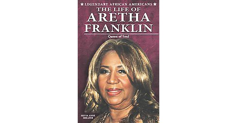 Life of Aretha Franklin : Queen of Soul (Paperback) (Silvia Anne Sheafer) - image 1 of 1
