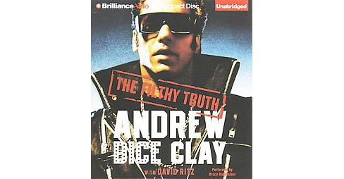 Filthy Truth (Unabridged) (CD/Spoken Word) (Andrew Dice Clay) - image 1 of 1