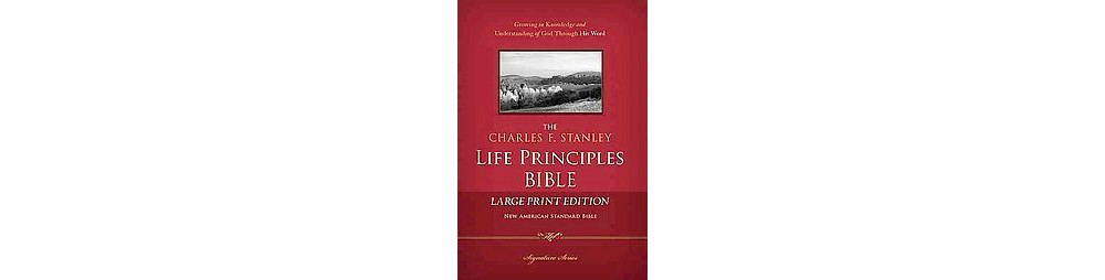 Baker Charles F. Stanley Life Principles Bible : New Amer...