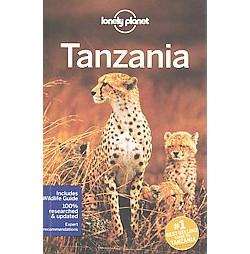 Lonely Planet Tanzania (Paperback) (Mary Fitzpatrick & Stuart Butler & Anthony Ham & Paula Hardy)